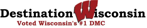 Destination Wisconsin - Voted Wisconsin's #1 DMC